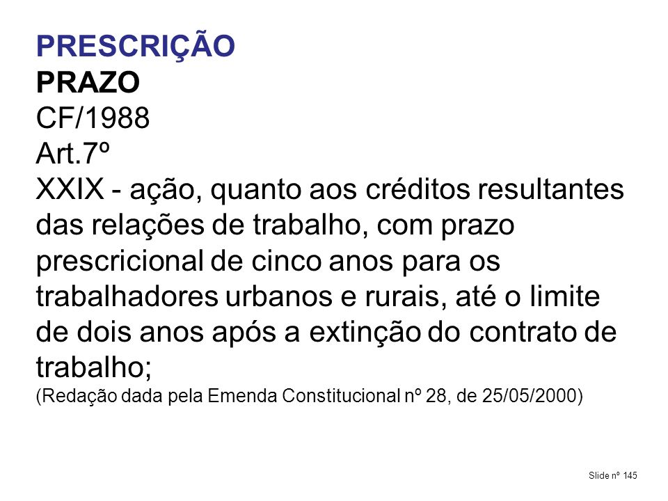 PRESCRIÇÃO PRAZO CF/1988 Art.7º