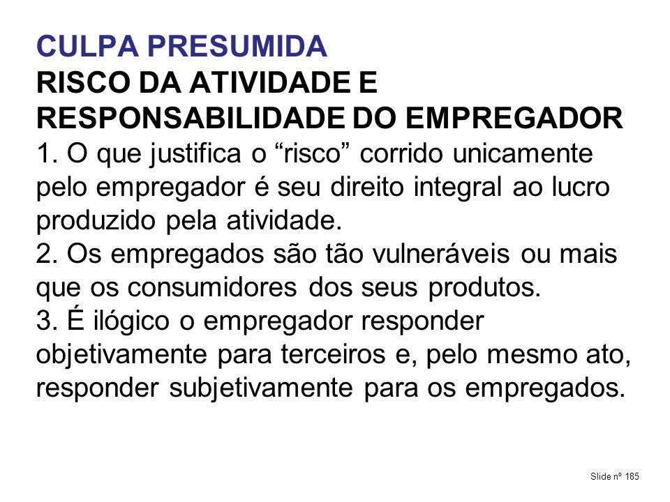 RISCO DA ATIVIDADE E RESPONSABILIDADE DO EMPREGADOR