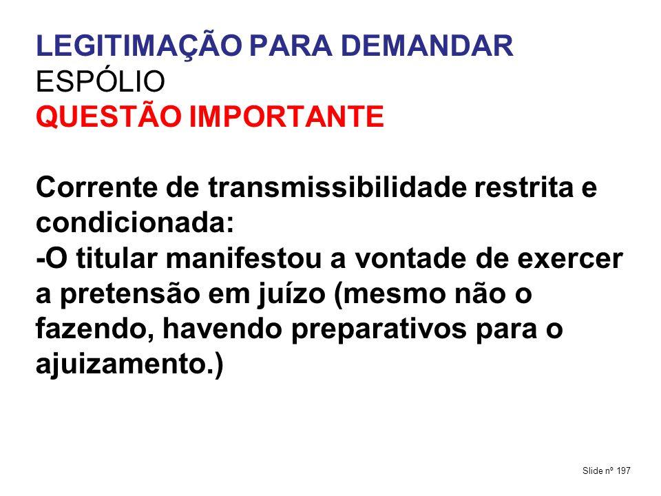 LEGITIMAÇÃO PARA DEMANDAR ESPÓLIO QUESTÃO IMPORTANTE