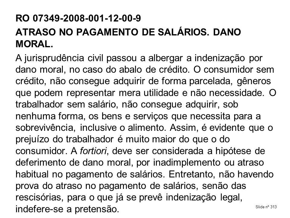 ATRASO NO PAGAMENTO DE SALÁRIOS. DANO MORAL.