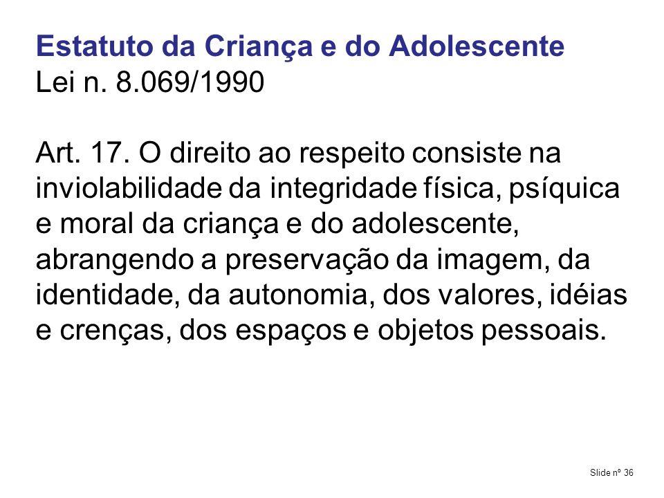 Estatuto da Criança e do Adolescente Lei n. 8.069/1990