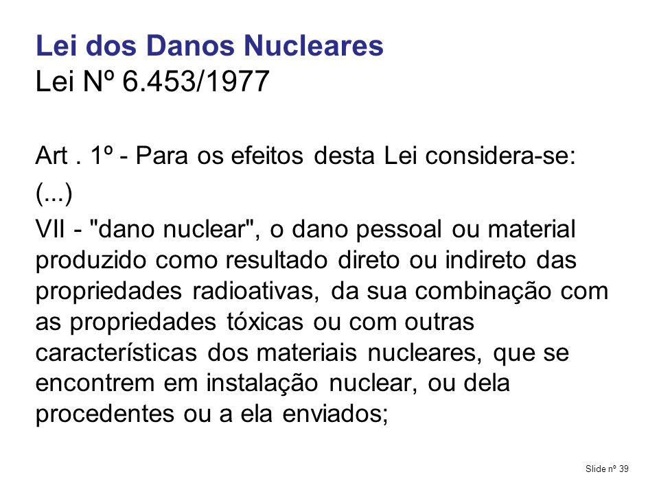 Lei dos Danos Nucleares Lei Nº 6.453/1977