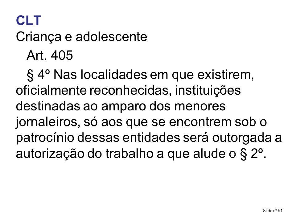 CLT Criança e adolescente Art. 405
