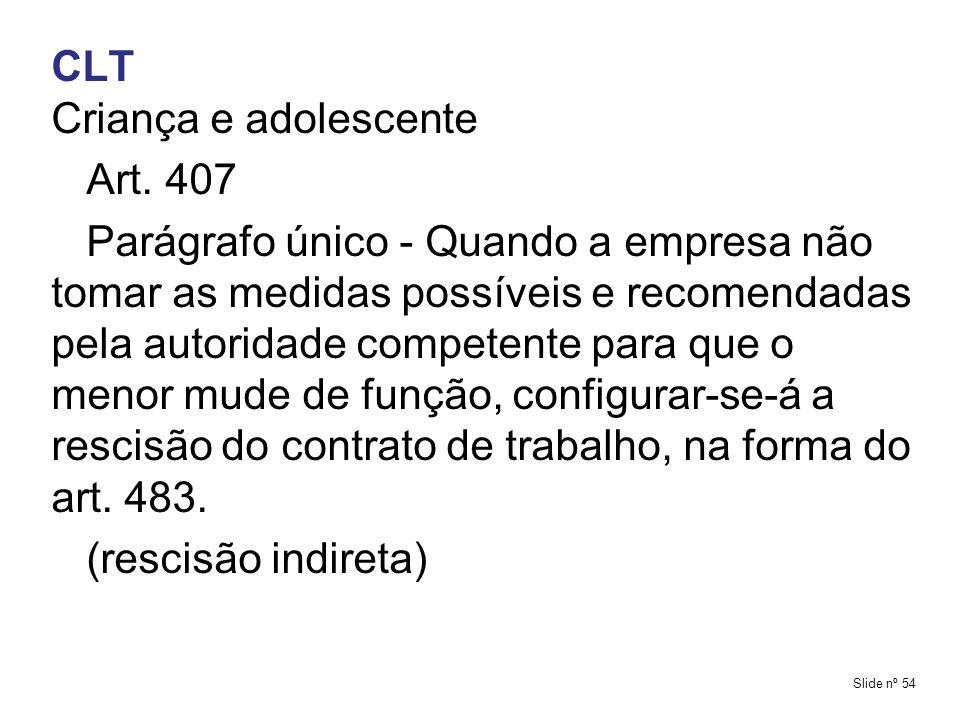 CLT Criança e adolescente Art. 407