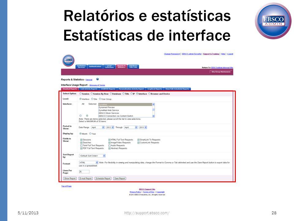 Relatórios e estatísticas Estatísticas de interface