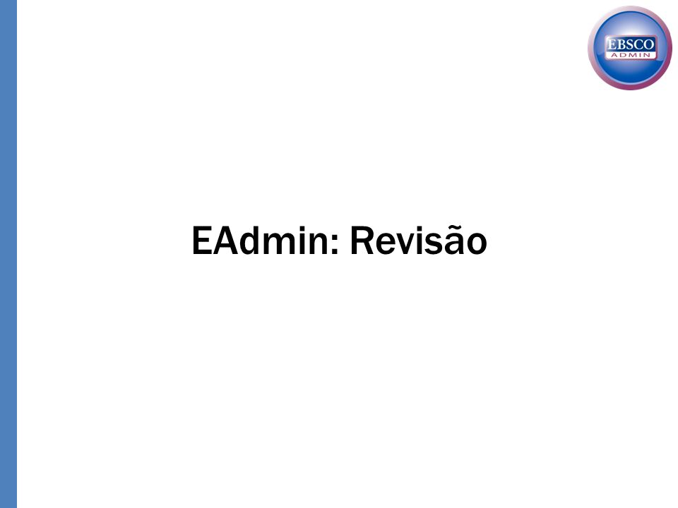 EAdmin: Revisão