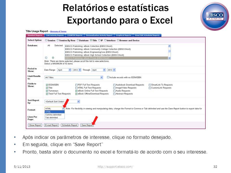 Relatórios e estatísticas Exportando para o Excel
