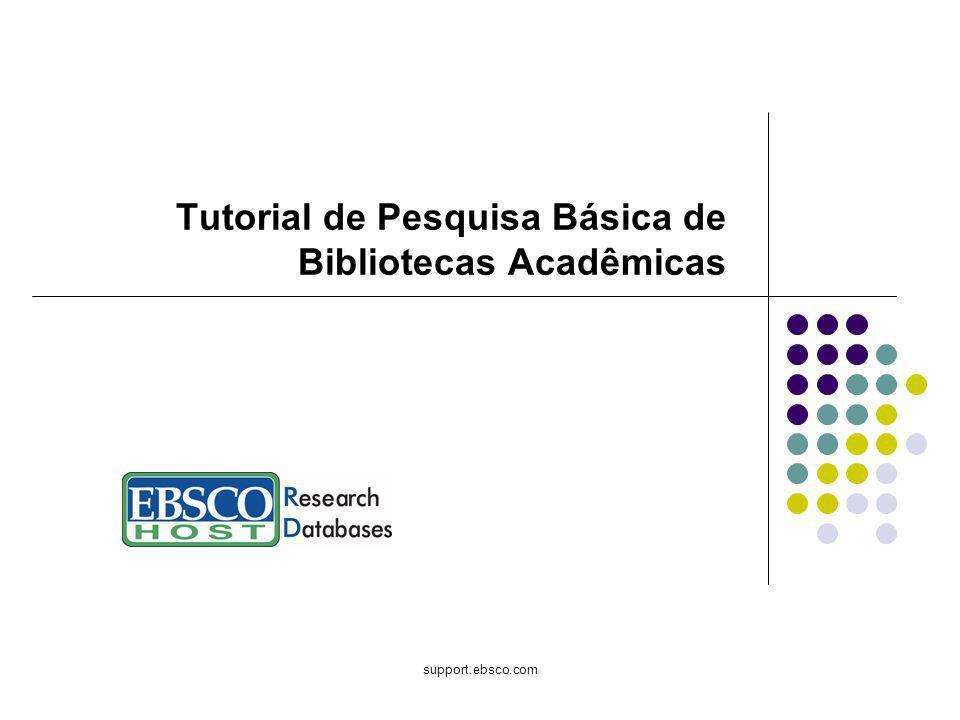 Tutorial de Pesquisa Básica de Bibliotecas Acadêmicas
