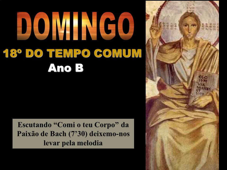 DOMINGO 18º DO TEMPO COMUM Ano B