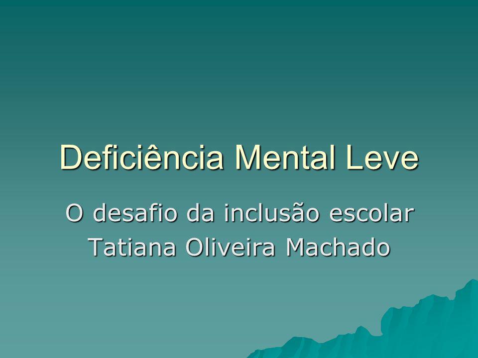 Deficiência Mental Leve