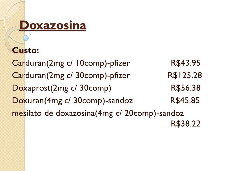 Doxazosina Custo: Carduran(2mg c/ 10comp)-pfizer R$43.95