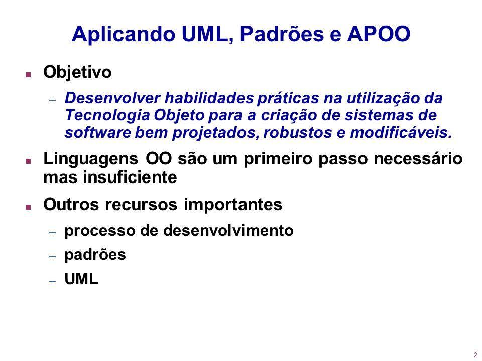 Aplicando UML, Padrões e APOO