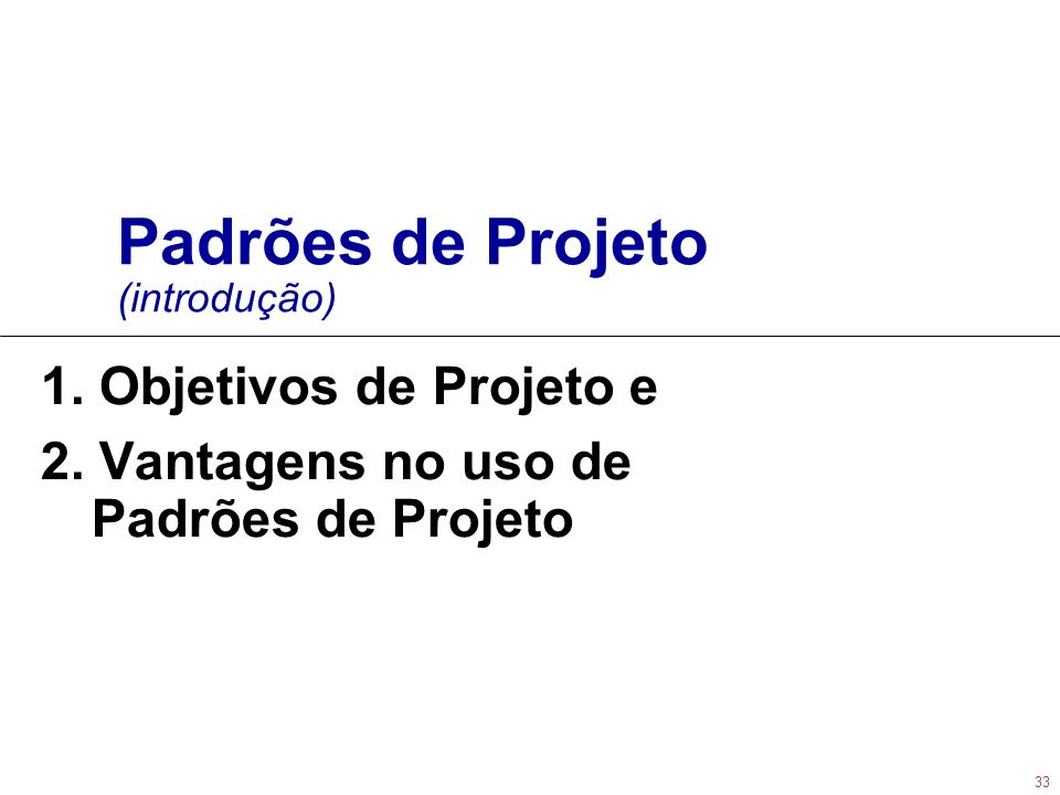 Padrões de Projeto (introdução)