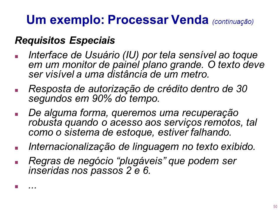 Um exemplo: Processar Venda (continuação)