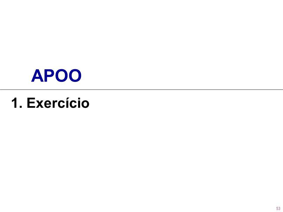 APOO 1. Exercício