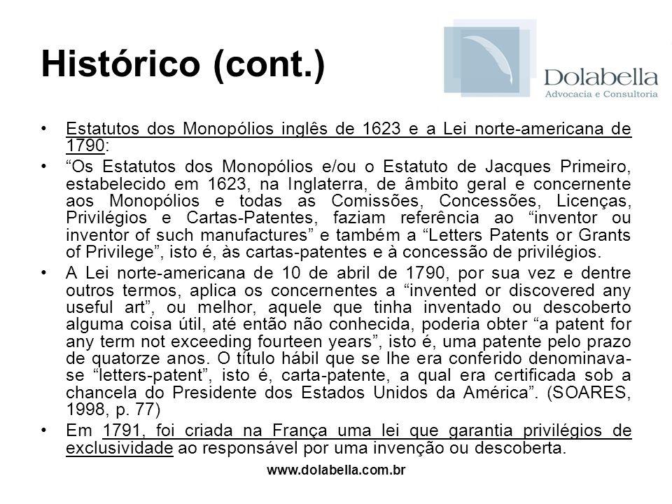 Histórico (cont.) Estatutos dos Monopólios inglês de 1623 e a Lei norte-americana de 1790: