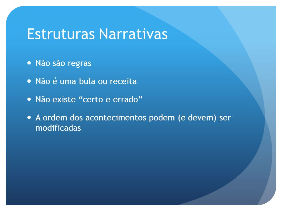 Estruturas Narrativas