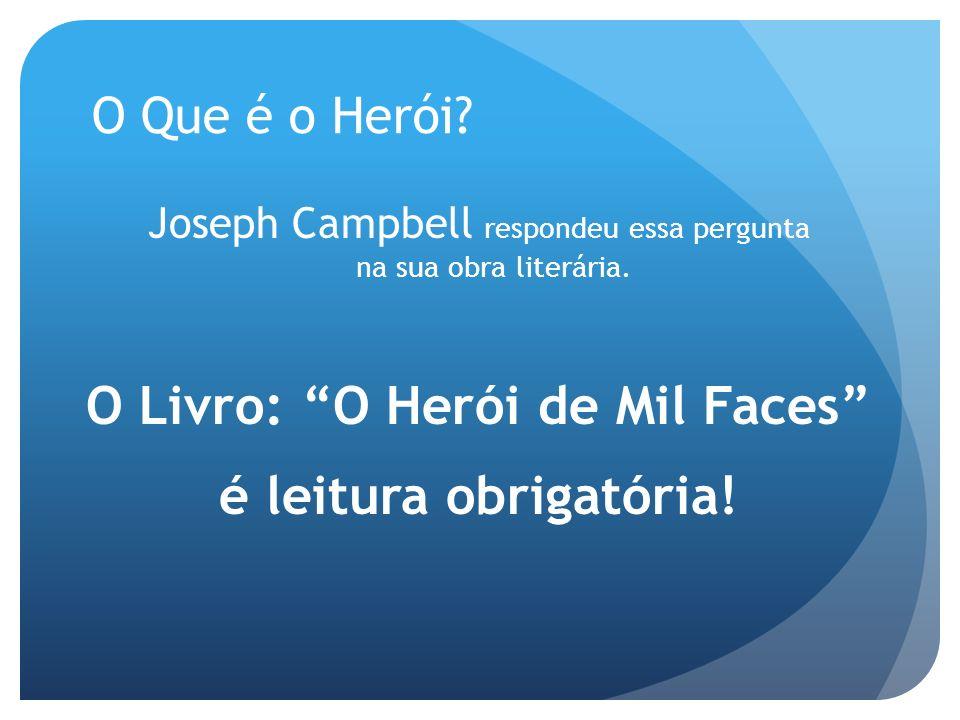 O Livro: O Herói de Mil Faces