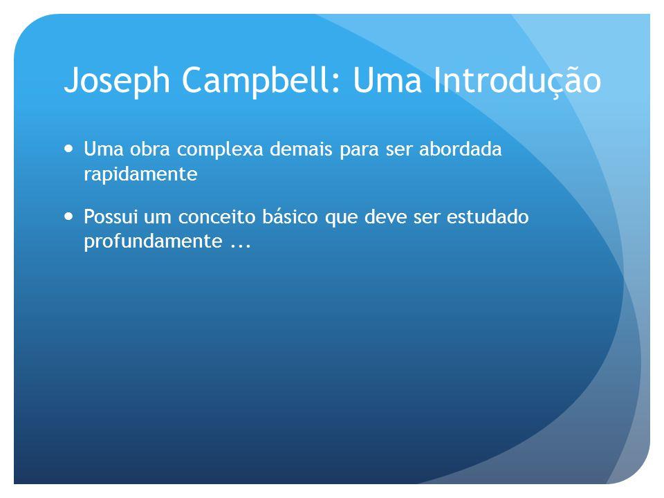 Joseph Campbell: Uma Introdução