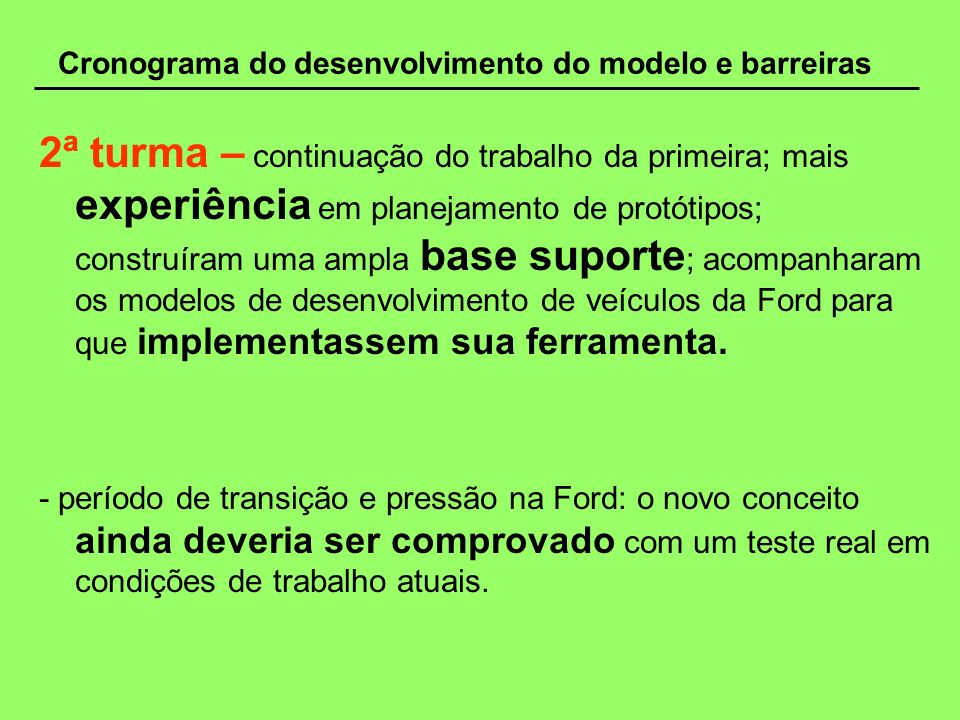 Cronograma do desenvolvimento do modelo e barreiras