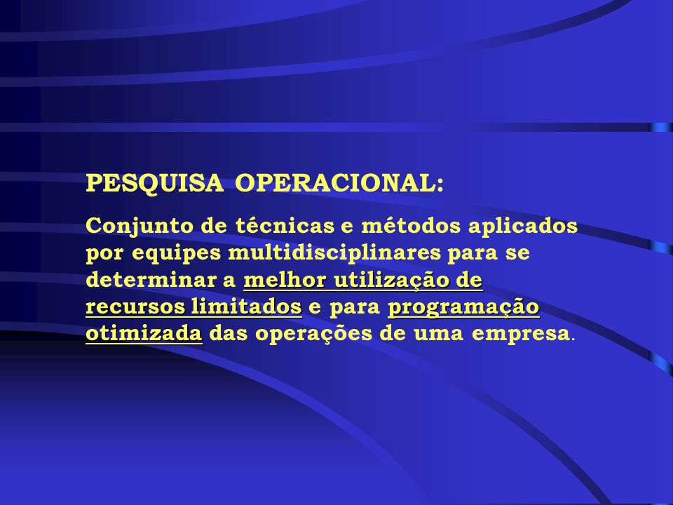 PESQUISA OPERACIONAL: