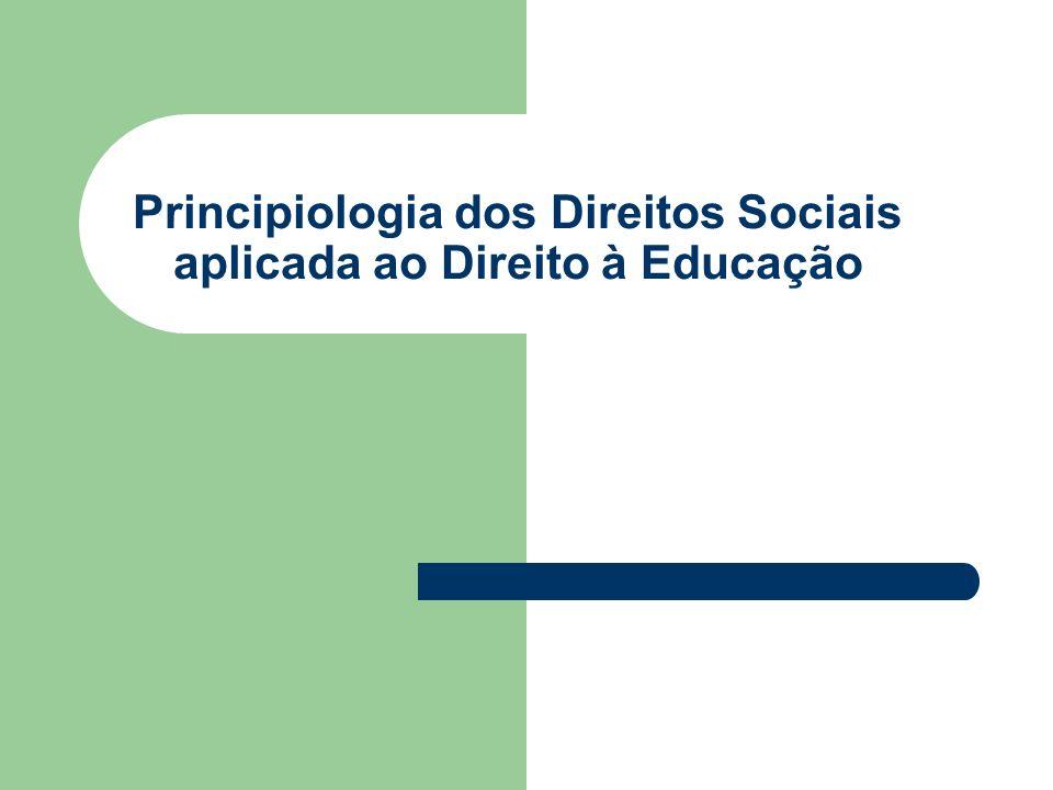 Principiologia dos Direitos Sociais aplicada ao Direito à Educação