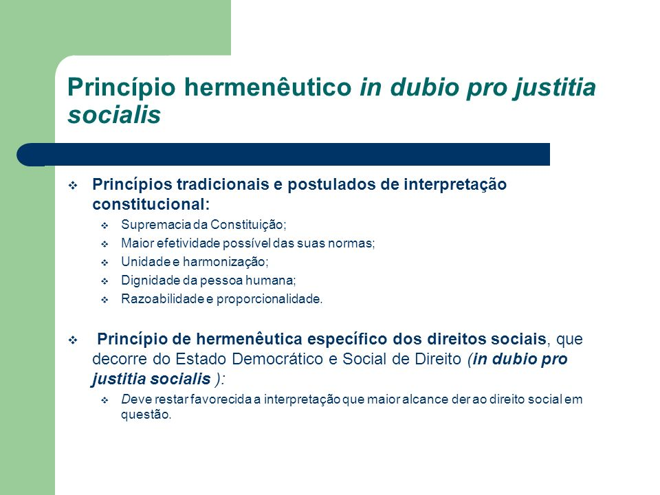 Princípio hermenêutico in dubio pro justitia socialis