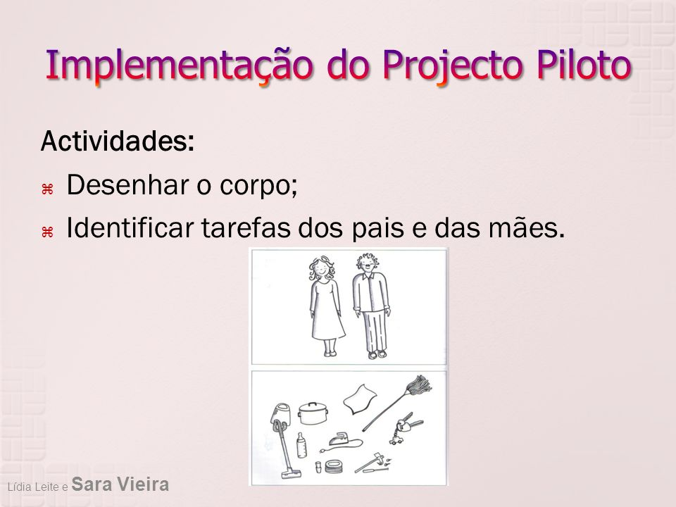 Implementação do Projecto Piloto