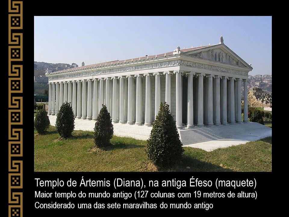 Templo de Ártemis (Diana), na antiga Éfeso (maquete)