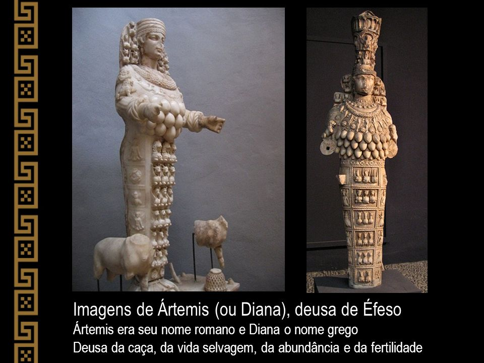 Imagens de Ártemis (ou Diana), deusa de Éfeso