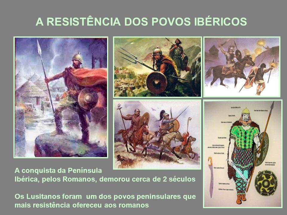 A RESISTÊNCIA DOS POVOS IBÉRICOS
