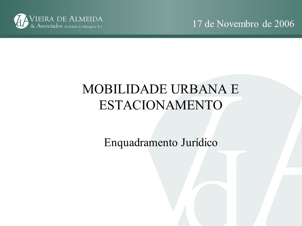 MOBILIDADE URBANA E ESTACIONAMENTO Enquadramento Jurídico