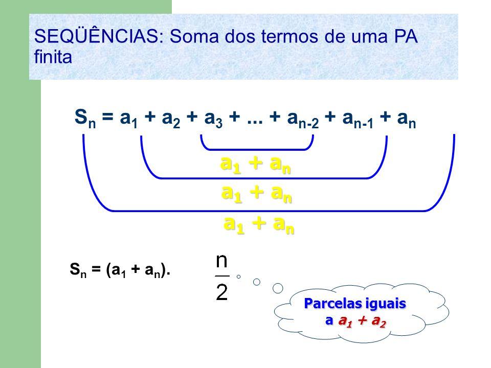 Sn = a1 + a2 + a3 + ... + an-2 + an-1 + an