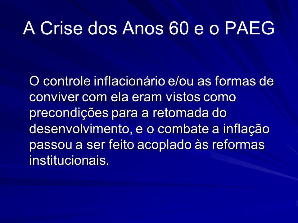 A Crise dos Anos 60 e o PAEG