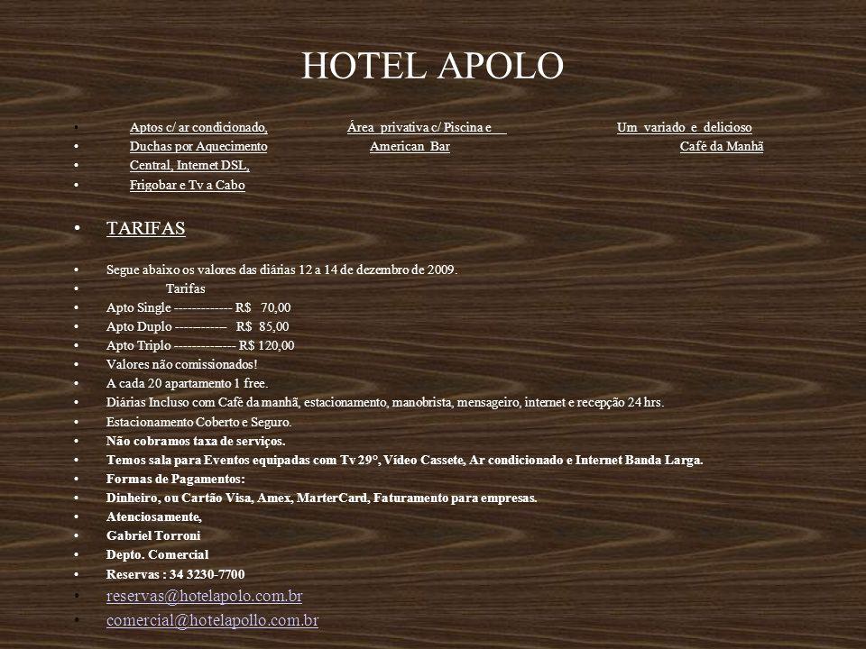 HOTEL APOLO TARIFAS reservas@hotelapolo.com.br