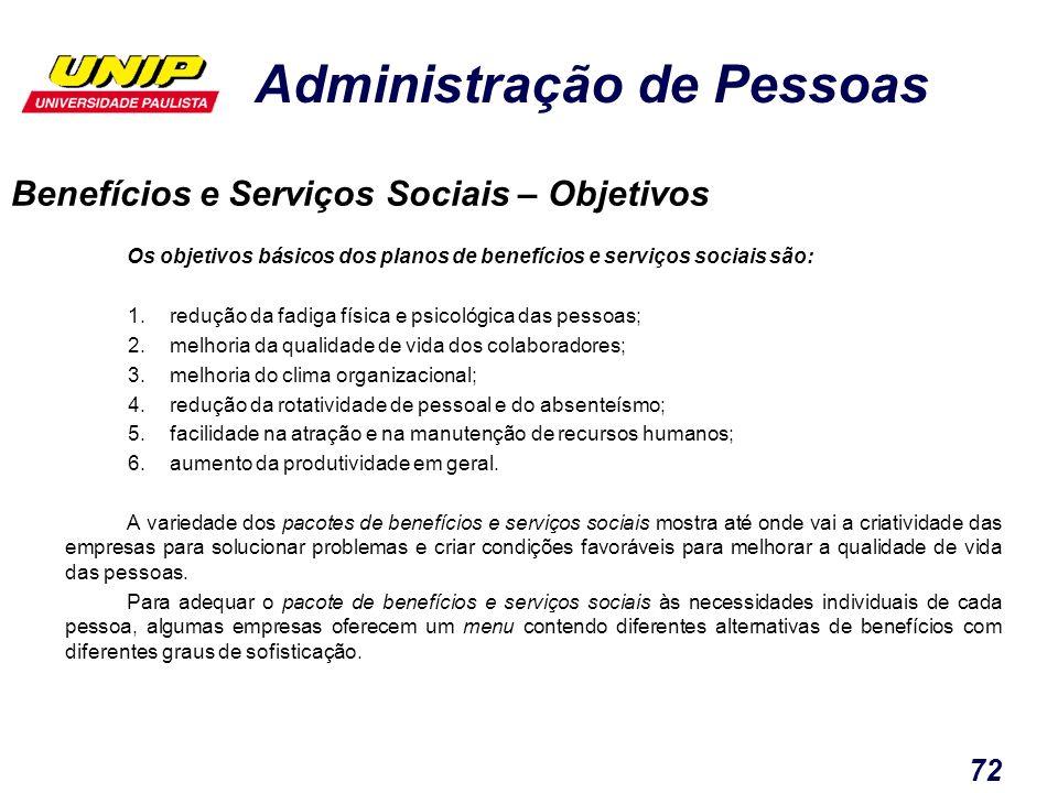 Benefícios e Serviços Sociais – Objetivos