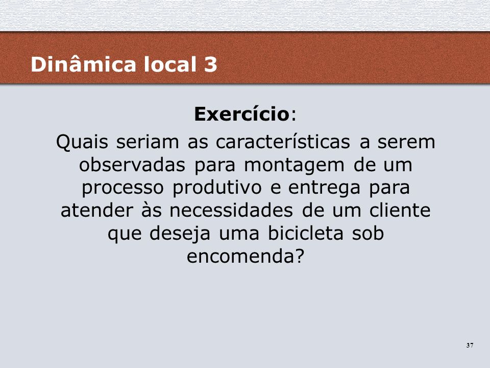 Dinâmica local 3 Exercício: