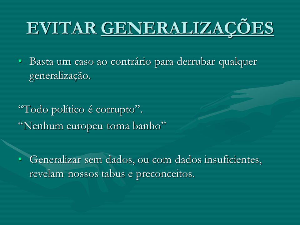 EVITAR GENERALIZAÇÕES