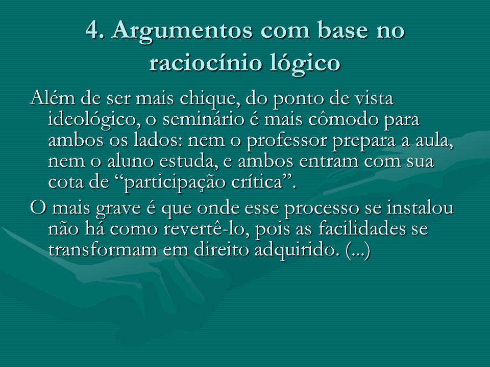 4. Argumentos com base no raciocínio lógico