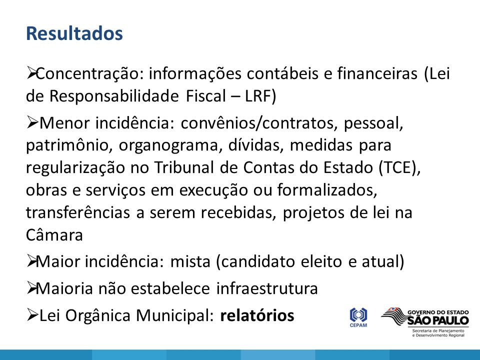 Resultados Concentração: informações contábeis e financeiras (Lei de Responsabilidade Fiscal – LRF)