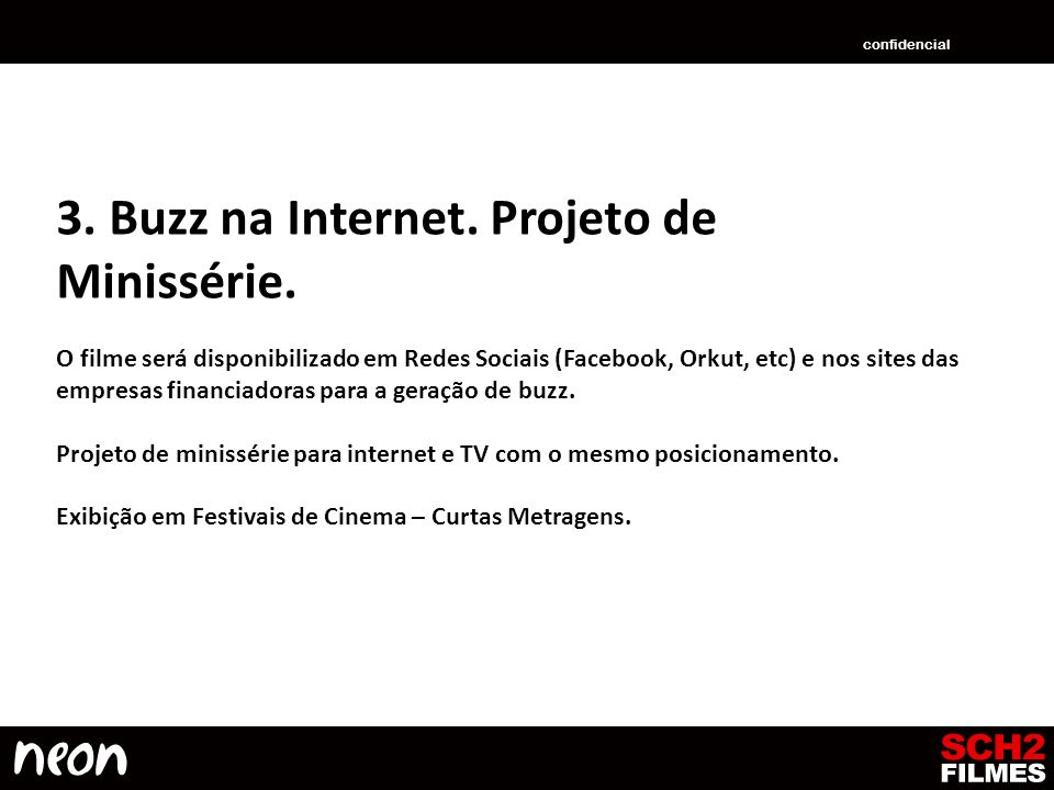 3. Buzz na Internet. Projeto de Minissérie.