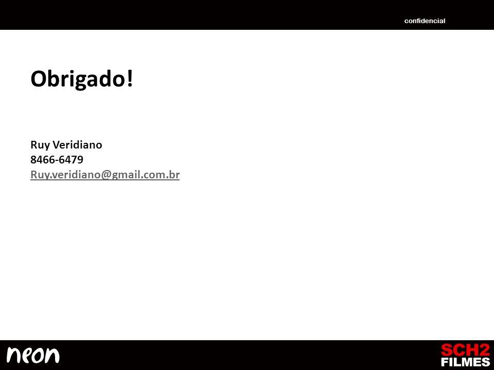 Obrigado! Ruy Veridiano 8466-6479 Ruy.veridiano@gmail.com.br