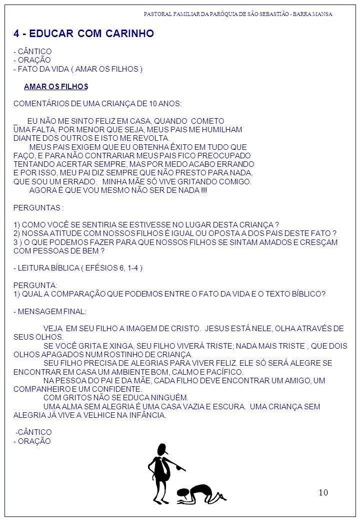 4 - EDUCAR COM CARINHO - CÂNTICO - ORAÇÃO