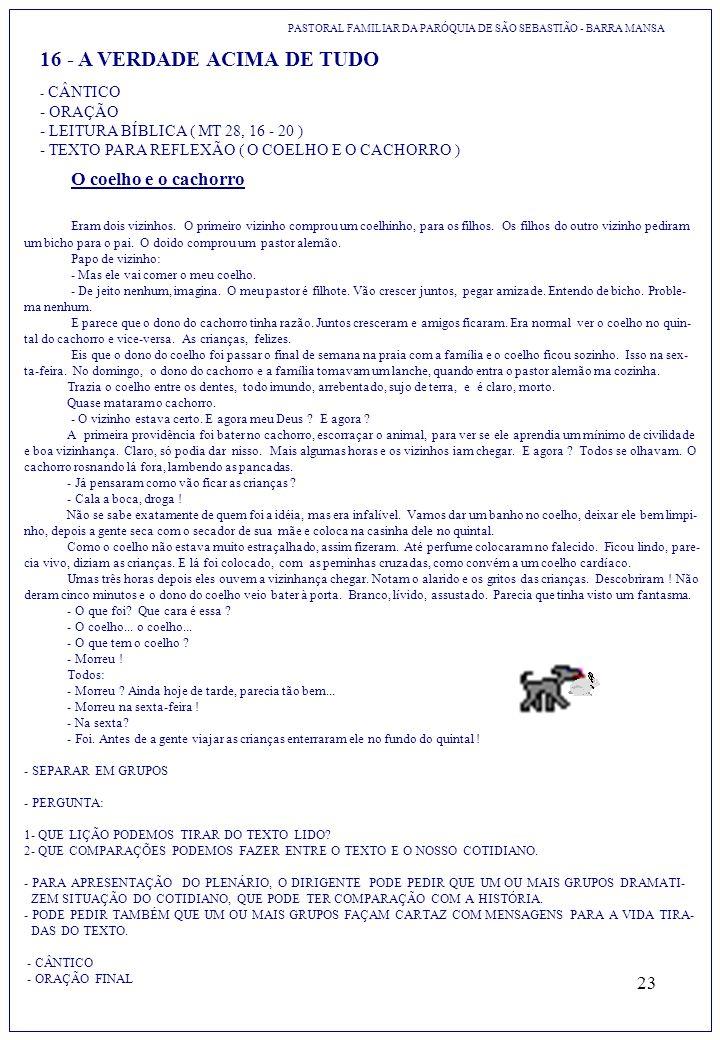 16 - A VERDADE ACIMA DE TUDO