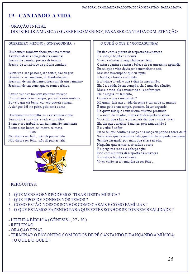 19 - CANTANDO A VIDA - ORAÇÃO INICIAL