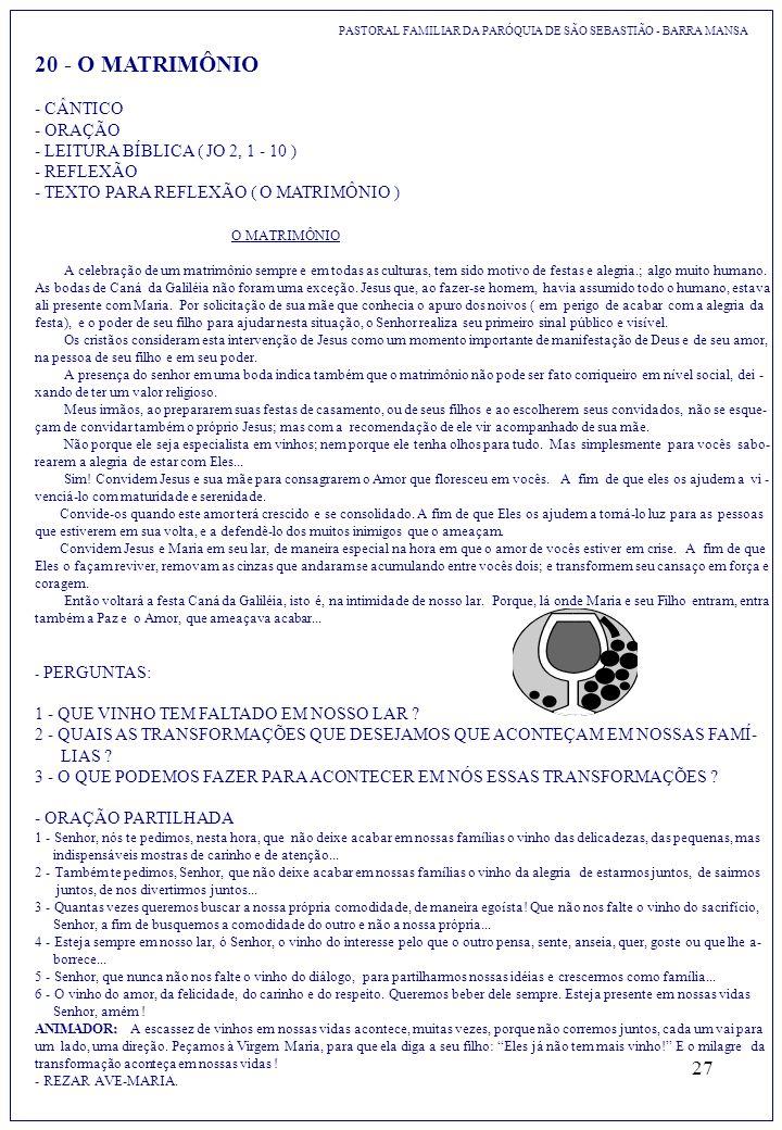 20 - O MATRIMÔNIO - CÂNTICO - ORAÇÃO