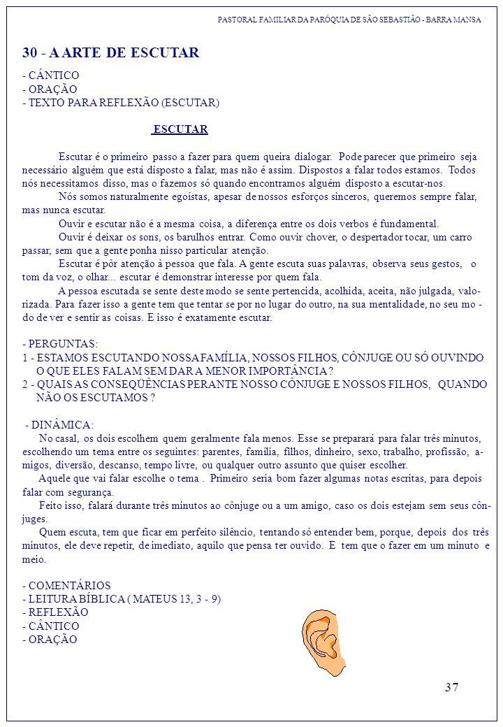 30 - A ARTE DE ESCUTAR - CÂNTICO - ORAÇÃO