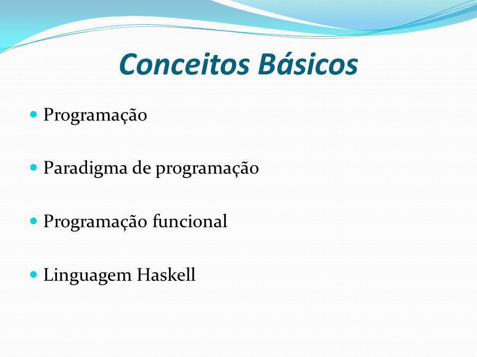 Conceitos Básicos Programação Paradigma de programação