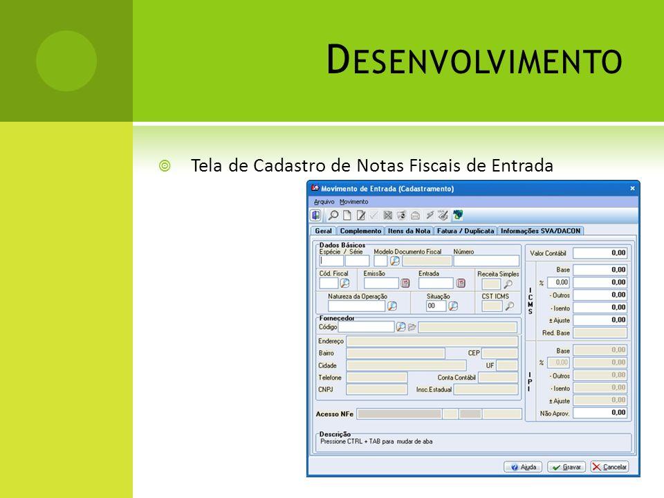 Desenvolvimento Tela de Cadastro de Notas Fiscais de Entrada