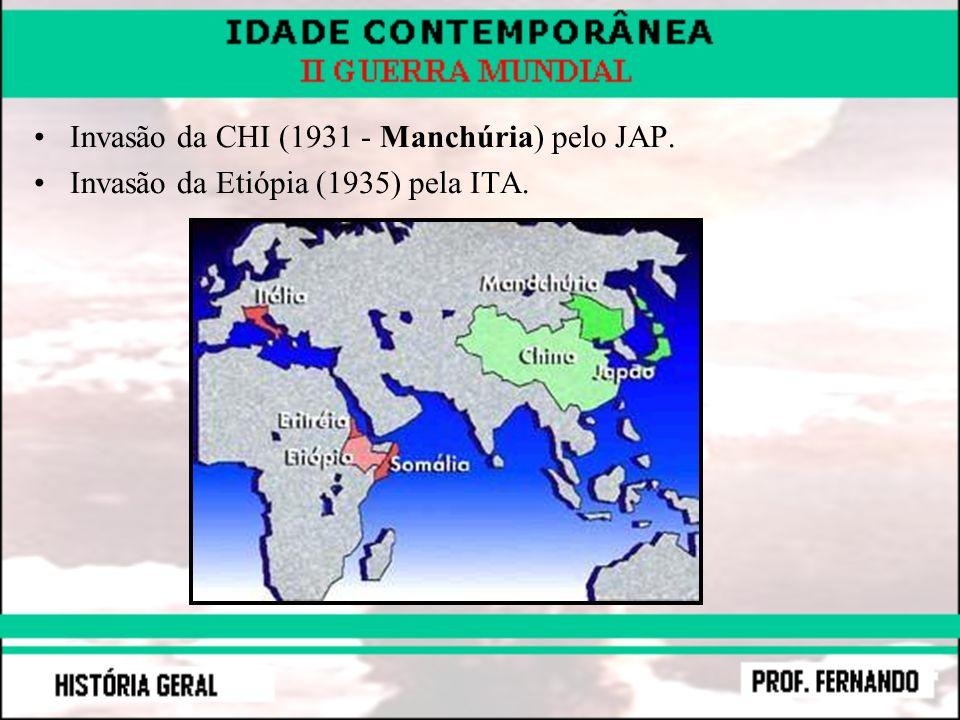 Invasão da CHI (1931 - Manchúria) pelo JAP.